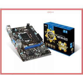 Tarjeta Madre Msi H81m-e33 Ddr3 Socket Lga 1150