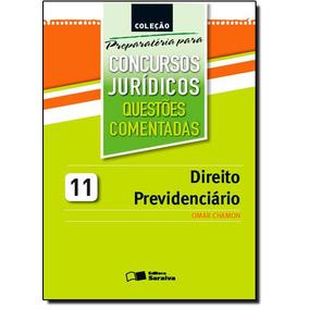 Direito Previdenciário: Questões Comentadas - Coleção Pr