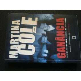 Livro Ganância Martina Cole Editora Record