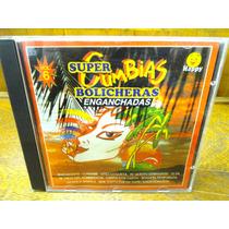 Cumbias Bolicheras - Super Enganchados.! Cd Original 1994.!!