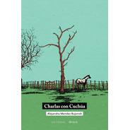 Charlas Con Cuchúa - Alejandra Mendez Bujonok (cherógape)