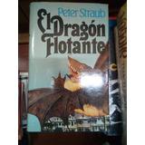 El Dragon Flotante De Peter Straub