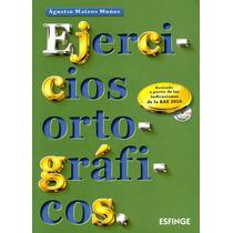 Ejercicios Ortograficos - Agustin Mateos Muñoz / Esfinge