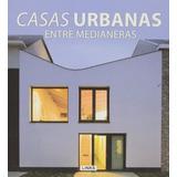 Casas En La Ciudad; Carles Broto