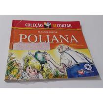 Coleção Recontar - Poliana - Eleanor Porter - Escala