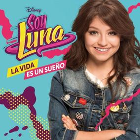 Cd Doble Soy Luna 2017 La Vida Es Un Sueño En Crossover