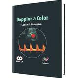 Ecografia Doppler A Color Satish K. Bhargava