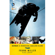 Batman El Regreso Del Caballero Oscuro Frank Miller Eccsud