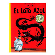 Tintin - El Loto Azul - Ed. Juventud - Tapa Dura - Herge