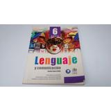 Lenguaje Y Comunicación 6 To Sexto Básico Educación Básica
