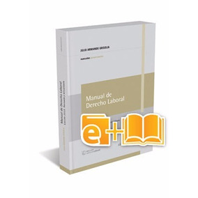 Manual Derecho Laboral.13 Edicion (ebook + Papel)