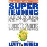 Steven Levitt/stephen Dubner - Super Freakonomics