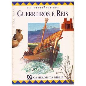 Livro Guerreiros E Reis Os Herois Da Biblia - John Drane