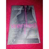 Libro Wanted De J. Kenner En Ingles