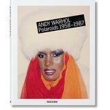 Andy Warhol Polaroids 1958-1987. Reuel Golden. Taschen