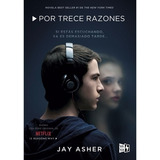 Original - Por Trece Razones - Jay Asher - 13 Reasons Why