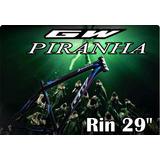 Marco Mtb Aluminio Gw Piraña Rin 29