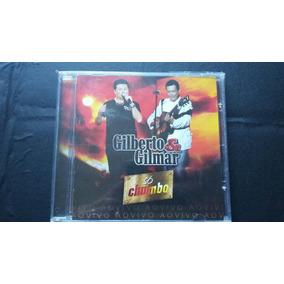 Cd Gilberto & Gilmar - ( Só Chumbo - Ao Vivo Do 2º Dvd )