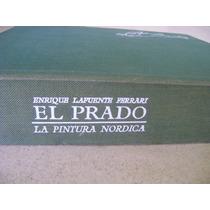 Libro Film Museo Del Prado Pintura Nordica. E. Lapuente $699