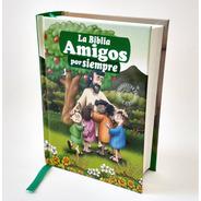 Biblia Para Niños Amigos Por Siempre Verde Lenguaje Actual
