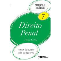 Sinopses Direito Penal - Parte Geral - Vol 7 19ª Ed 2013