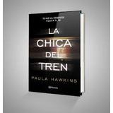 Libro La Chica Del Tren + Amor ...a...4.. 2x1