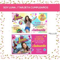 Soy Luna - Tarjeta Invitacion Cumple Personalizada