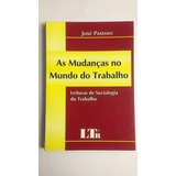 Livro A Mudanças No Mundo Do Trabalho José Pastore