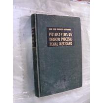 Libro Principios De Derecho Procesal Penal Mexicano , Año 19