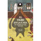 Libro El Tigre En La Casa Nuevo Sellado