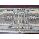 Billete 50 Pesos Republica Mexicana Infalsificable