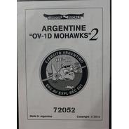 Condor Decals 72052 1/72 Ov-1d Mohawk Argentina