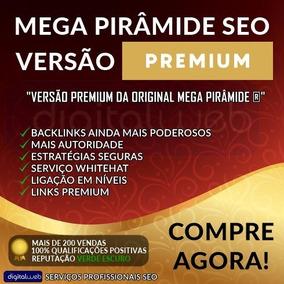 Mega Pirâmide Premium Seo Backlinks Seguros Alta Autoridade