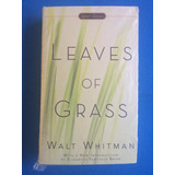 Libro - Leaves Of Grass (walt Whitman)