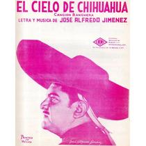 El Cielo De Chihuahua Jose Alfredo Jimenez