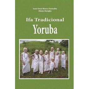 Libro Ifa Tradcional . Ifa Tradicional Yoruba . Pdf