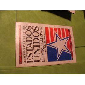 Libro El Sistema Politico De Los Estados Unidos De Norteamer