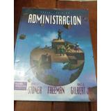 Administración - Stoner 6ta Edición Impecable