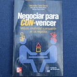 Negociar Para Con-vencer, Mercedes Costa Garcia, Ed. Mc Graw