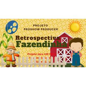 Projeto Proshow Producer Retrospectiva Fazendinha 100fts