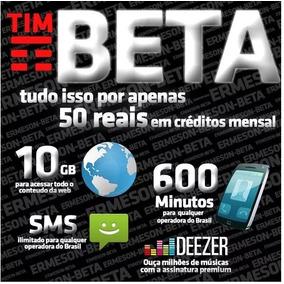 Tim--beta Convite 10gb+ 600min Sms Ilimitado