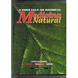 Livro Medicina Natural A Cura Está Na Natureza