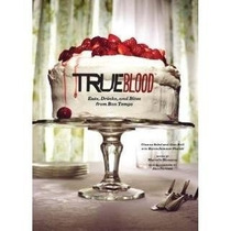 Libro De True Blood: Eats, Drinks, And Bites From Bon Te *r1