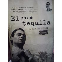 El Caso Tequila Haghenbeck Rock Sinatra Mafia Novela Negra