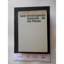 Gran Enciclopedia De Los Peces Envio Gratis