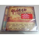 Creedence Quiero Creedence Cd + Dvd Nuevo