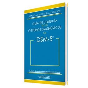 Dsm - 5 Guia De Consultas De Los Criterios Diagnosticos