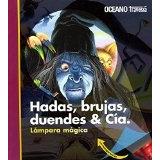 Libro Hadas,brujas,duendes & Cia. - Isbn 9788449438714