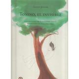 Tonino, El Invisible _ Gianni Rodari