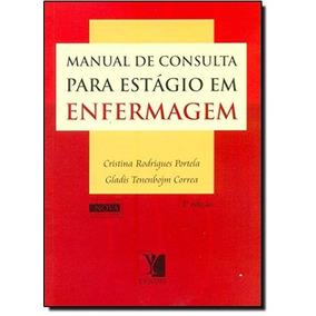 Manual De Consulta Para Estágio Em Enfermagem - 2ª Ed.